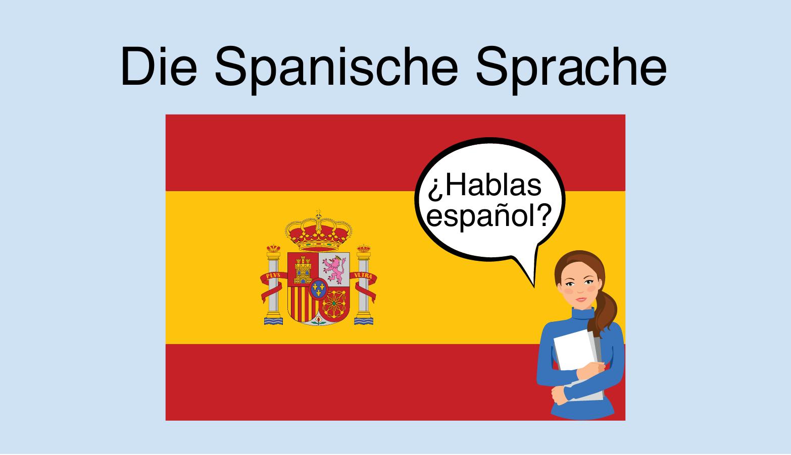 Die spanische Sprache