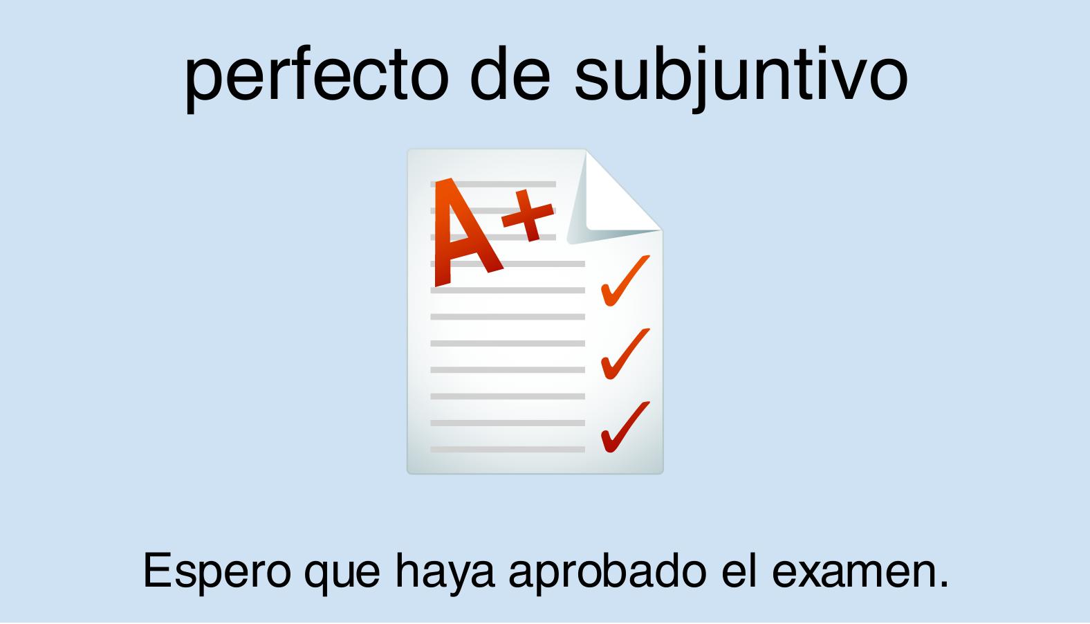 Subjuntivo im Perfekt im Spanischen