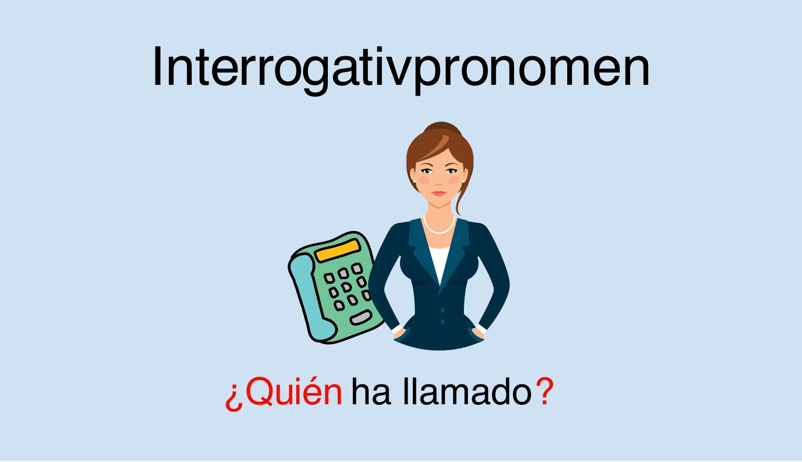 Spanische Interrogativpronomen (que, qual, ...)