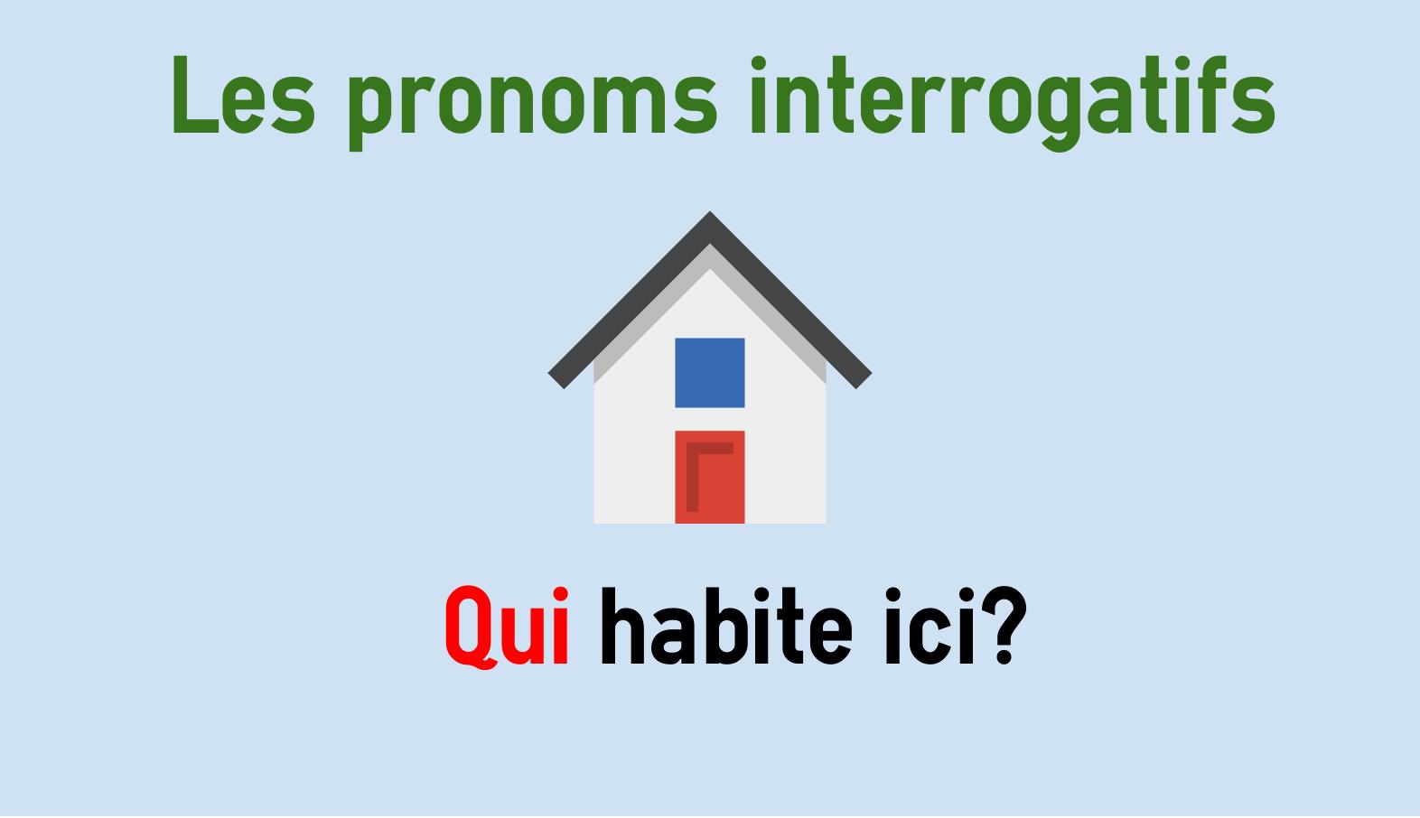 Französische Interrogativpronomen - qui, que, quoi