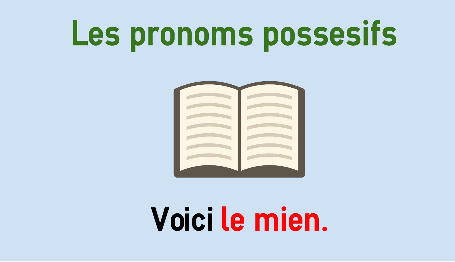 Französische Possessivpronomen - le mien, le tien