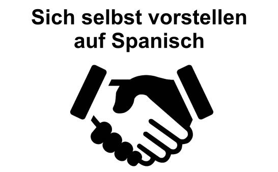 Sich selbst vorstellen auf Spanisch
