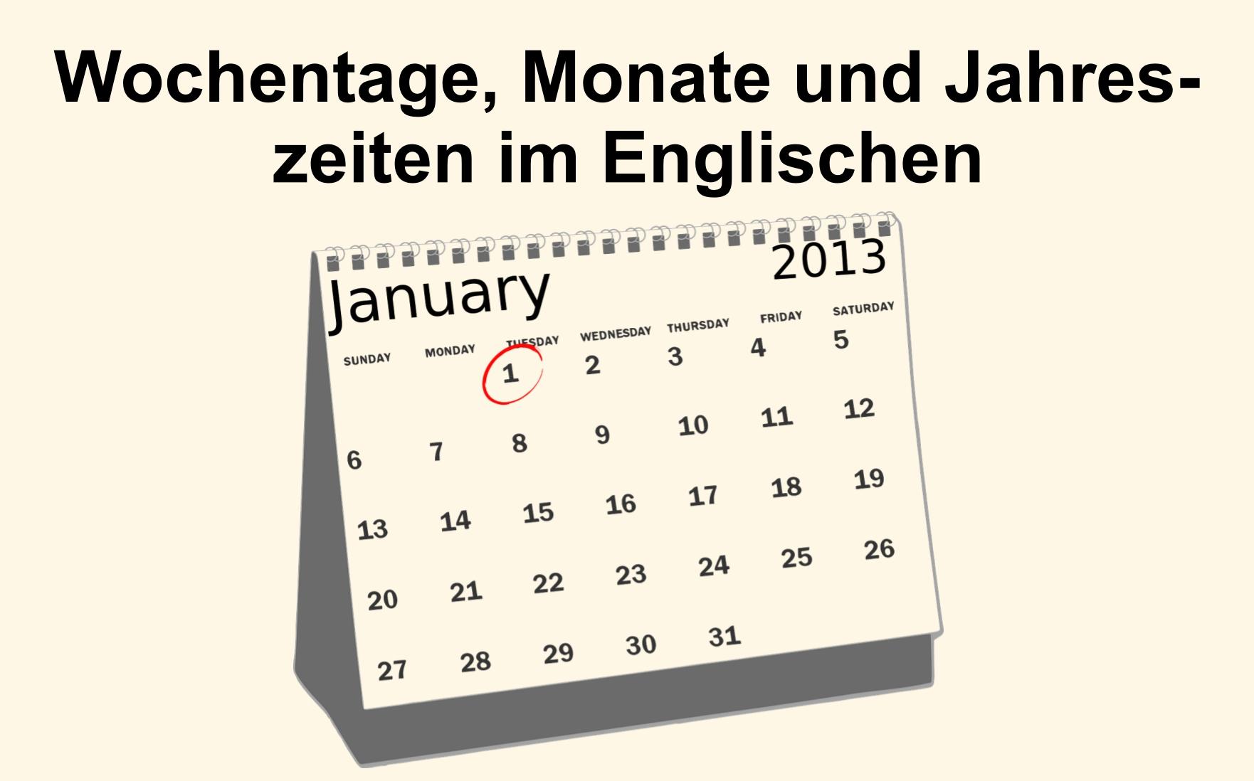 Wochentage, Monate und Jahreszeiten im Englischen
