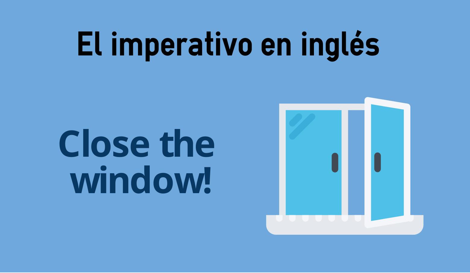 El Imperativo En Inglés Colanguage