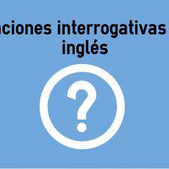 Oraciones Interrogativas En Ingles Colanguage