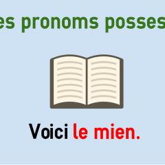 French Possessive Pronouns Le Mien Le Tien Colanguage